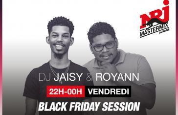 BLACK FRIDAY SESSION VENDREDI 22H-00H