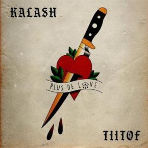 KALASH FEATURING TIITOF